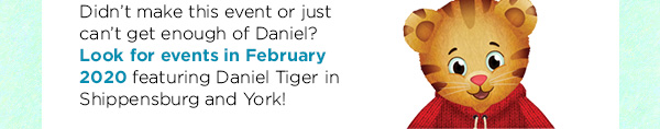 Daniel Tiger events in February 2020
